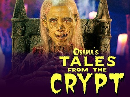 Obama's Tales From The Crypt