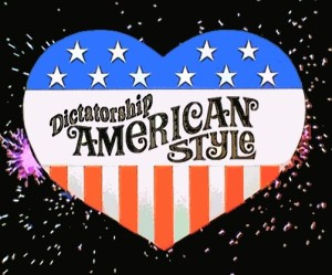 Dictatorship American Style